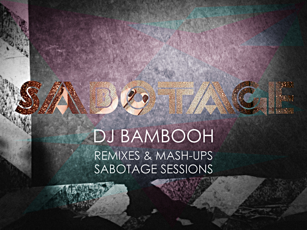 DJ Bambooh - Sabotage 2014 Remixes and Mashups cover small