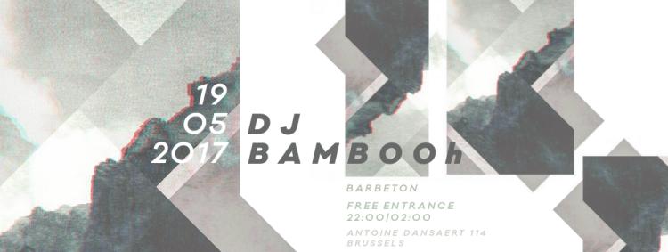 DJ Bambooh x Barbeton